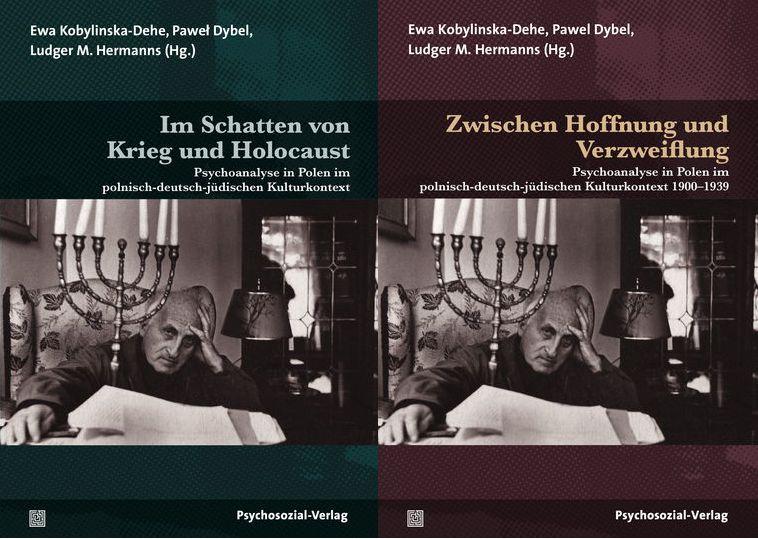 Dzieje psychoanalizy w Polsce w polsko-niemiecko-żydowskim kontekście kulturowym 1900-2015